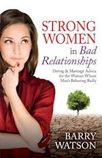 Strong Women in Bad Relationships