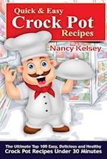 Quick & Easy Crock Pot Recipes af Nancy Kelsey