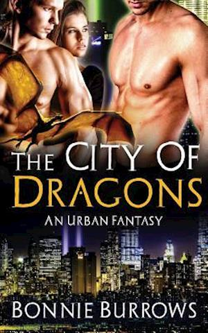 The City of Dragons af Bonnie Burrows
