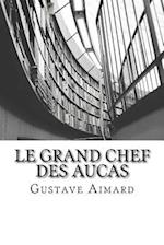 Le Grand Chef Des Aucas