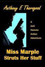 Miss Marple Struts Her Stuff af MR Anthony E. Thorogood