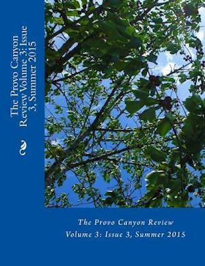 The Provo Canyon Review Volume 3 af The Provo Canyon Review
