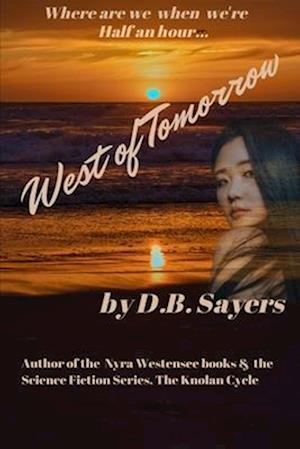 Bog, paperback West of Tomorrow af Dirk B. Sayers