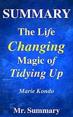 Summary - The Life Changing Magic of Tidying Up af MR Summary