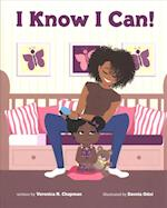 I Know I Can! af Veronica N. Chapman