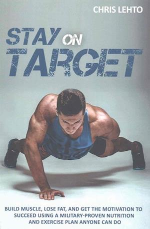 Stay on Target af Chris N. Lehto