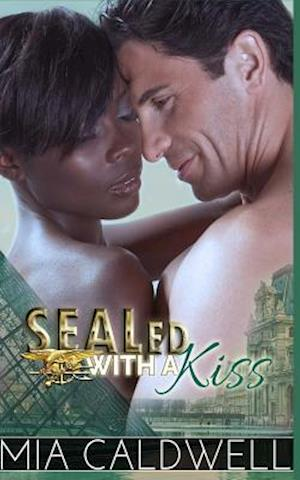 Sealed with a Kiss af Mia Caldwell