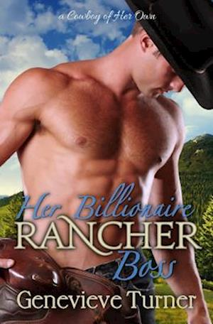 Her Billionaire Rancher Boss af Genevieve Turner