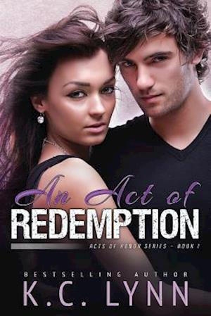 An Act of Redemption af K. C. Lynn