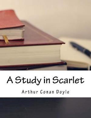 A Study in Scarlet af Doyle Arthur Conan