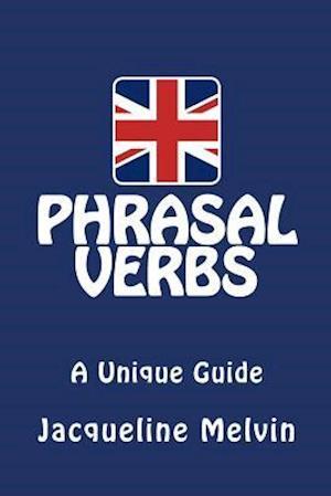 Phrasal Verbs af Jacqueline Melvin