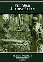 The War Against Japan af Margaret E. Tackley, Kenneth E. Hunter