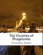 The Vicomte of Bragelonne af Dumas Alexandre