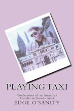 Playing Taxi
