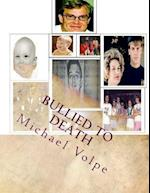 Bullied to Death af Michael Volpe