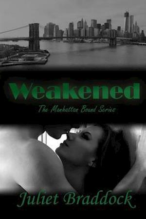 Weakened af Juliet Braddock
