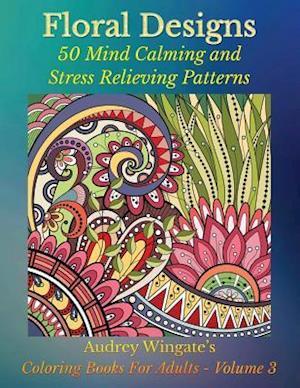 Floral Designs af Audrey Wingate, Wmc Publishing