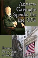 Andrew Carnegie Speaks for the 99%