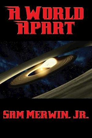 World Apart af Jr. Sam Merwin