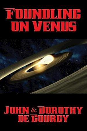 Foundling on Venus af John de Courcy