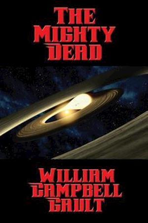 Mighty Dead af William Campbell Gault
