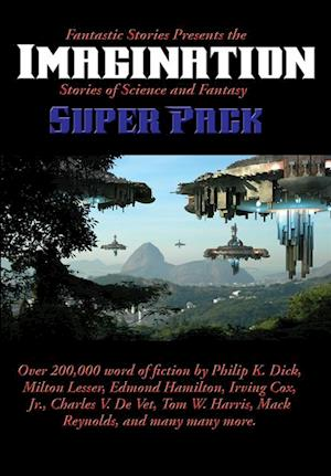 Fantastic Stories Presents the Imagination (Stories of Science and Fantasy) Super Pack af Philip K. Dick