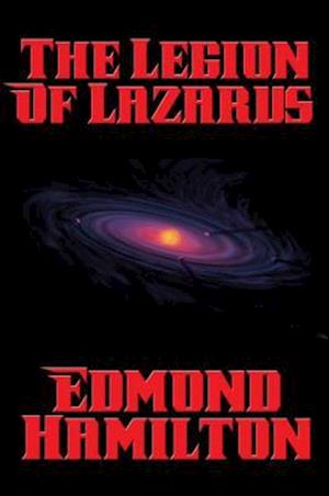 Legion of Lazarus af Edmond Hamilton