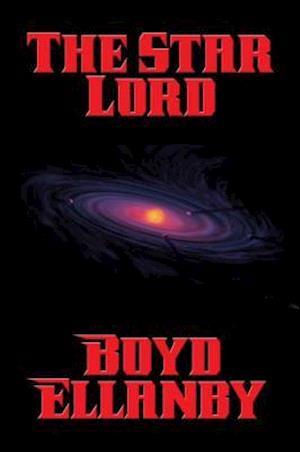 Star Lord af Boyd Ellanby