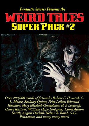 Fantastic Stories Presents the Weird Tales Super Pack #2 af Robert E. Howard