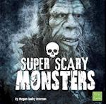 Super Scary Monsters (Super Scary Stuff)
