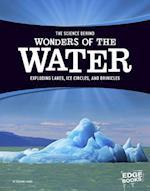 The Science Behind Wonders of the Water (Science Behind Natural Phenomena)