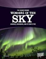 The Science Behind Wonders of the Sky (Science Behind Natural Phenomena)