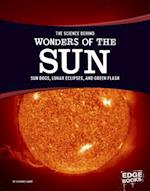 The Science Behind Wonders of the Sun (Science Behind Natural Phenomena)
