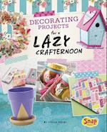 Decorating Projects for a Lazy Crafternoon (Lazy Crafternoon)