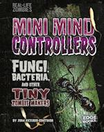 Mini Mind Controllers (Real Life Zombies)