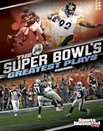 The Super Bowl's Greatest Plays (Sports Illustrated Kids Everything Super Bowl)