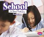 School in Many Cultures (Life Around the World)