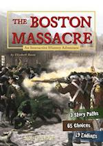 The Boston Massacre (You Choose: History)