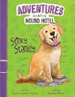 Stinky Stanley (Adventures at Hound Hotel)
