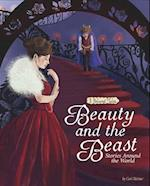 Beauty and the Beast Stories Around the World (Multicultural Fairy Tales)