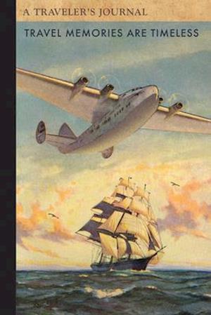 Bog, paperback Travel Memories Are Timeless 1 af Applewood Books