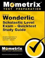 Secrets of the Wonderlic Scholastic Level Exam - Quicktest Study Guide