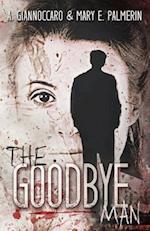 The Goodbye Man af Mary E. Palmerin, A. Giannoccaro