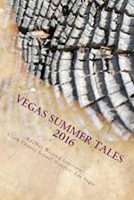 Vegas Summer Tales 2016