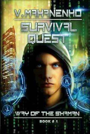 Survival Quest (the Way of the Shaman Book #1) af Vasily Mahanenko