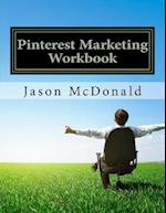 Pinterest Marketing Workbook af Jason McDonald Ph. D.