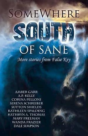 Somewhere South of Sane af Serena Schreiber