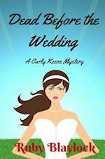 Dead Before the Wedding af Ruby Blaylock