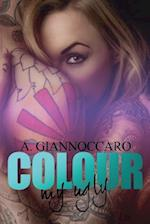 Colour My Ugly af A. Giannoccaro