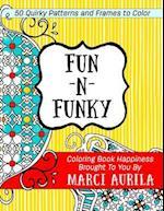 Fun-N-Funky af Marci Aurila